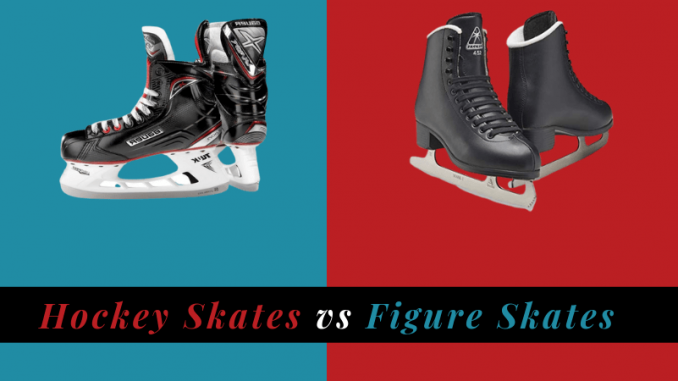Hockey Skates vs Figure Skates