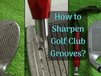 How to Sharpen Golf Club Grooves
